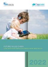 Future Value Chain 2022: Industry Initiatives Address Challenges of the Digital World and the Fight for Resources