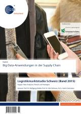 Big Data-Anwendungen in der Supply Chain (Band 2015)