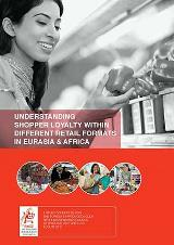 Understanding shopper loyalty within different retail formats in Eurasia & Africa